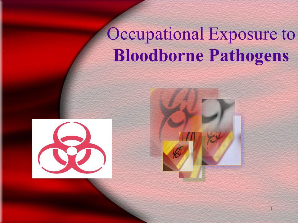 1 Occupational Exposure to Bloodborne Pathogens 20