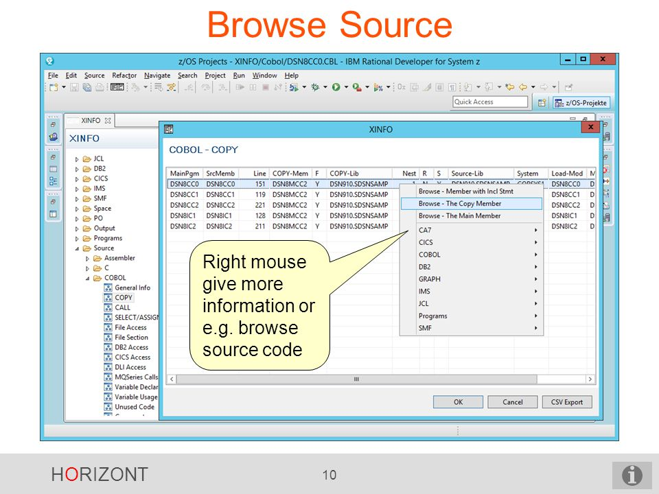 HORIZONT 10 Browse Source Right mouse give more information or e.g. browse source code
