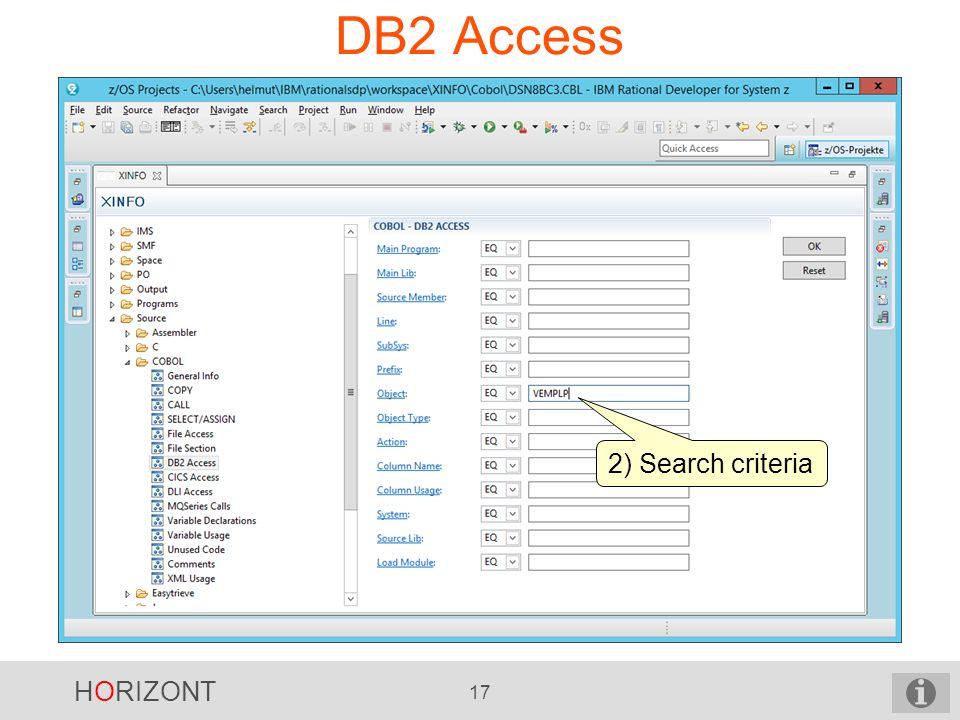 HORIZONT 17 DB2 Access 2) Search criteria