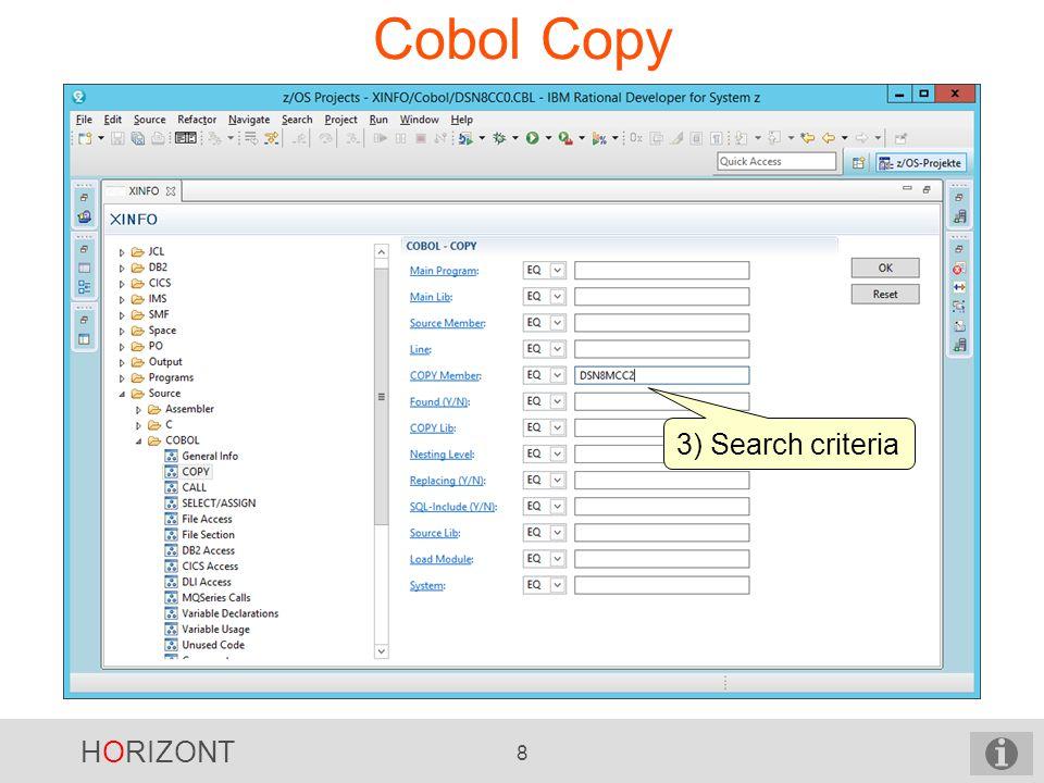 HORIZONT 9 Cobol Copy Result (programs, source member, line no. of copy statement etc.)