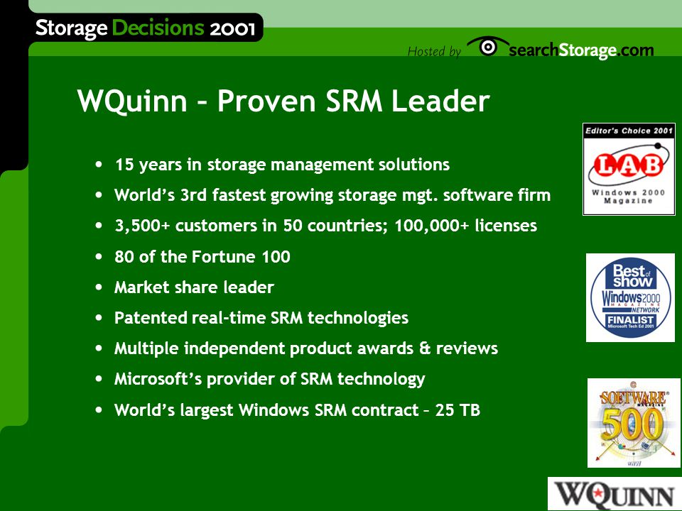 Real-Time Storage Resource Management Najaf Husain President & CEO WQuinn
