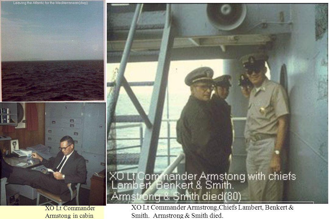 XO Lt Commander Armstong in cabin XO Lt Commander Armstrong,Chiefs Lambert, Benkert & Smith. Armstrong & Smith died.