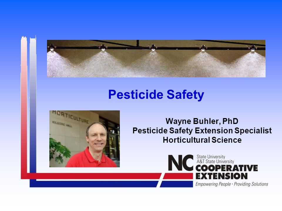 Pesticide Safety Pick the right product for the job
