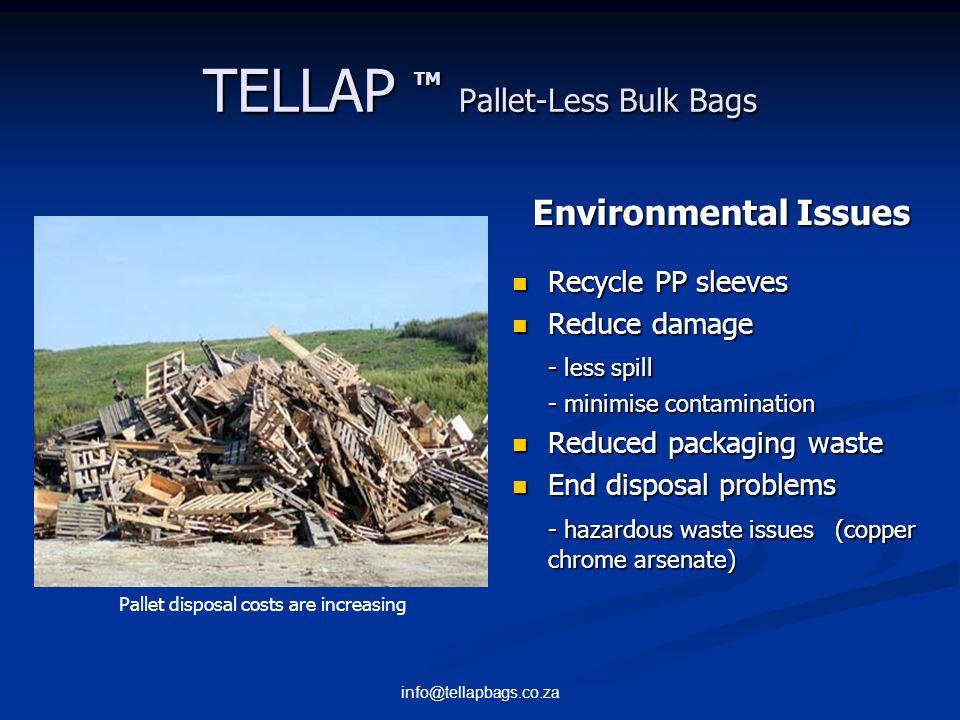 info@tellapbags.co.za TELLAP TM Pallet-Less Bulk Bags Why TELLAP .