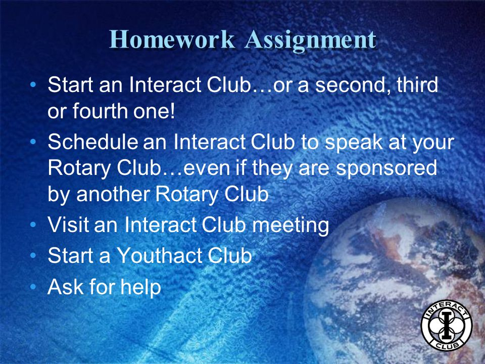 Start an Interact Club…or a second, third or fourth one.