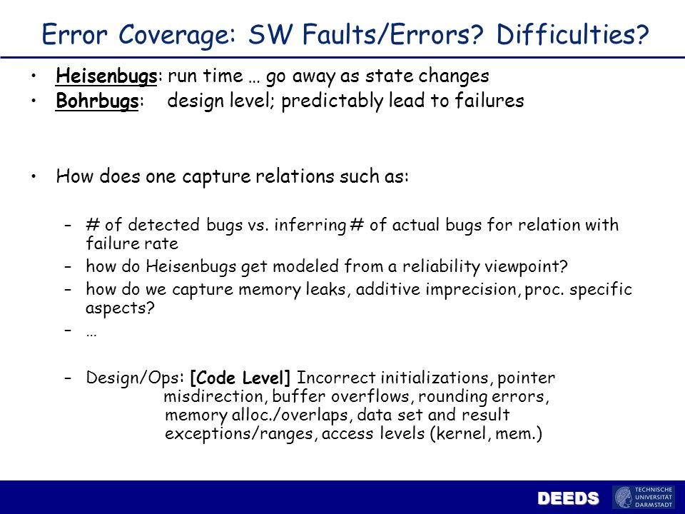 DEEDS … Does SW code age or is it the the SW operational environment that deteriorates?