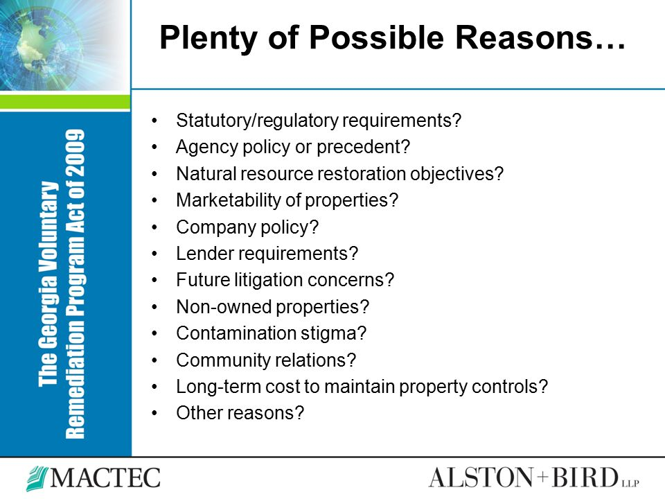 Plenty of Possible Reasons… Statutory/regulatory requirements? Agency policy or precedent? Natural resource restoration objectives? Marketability of p