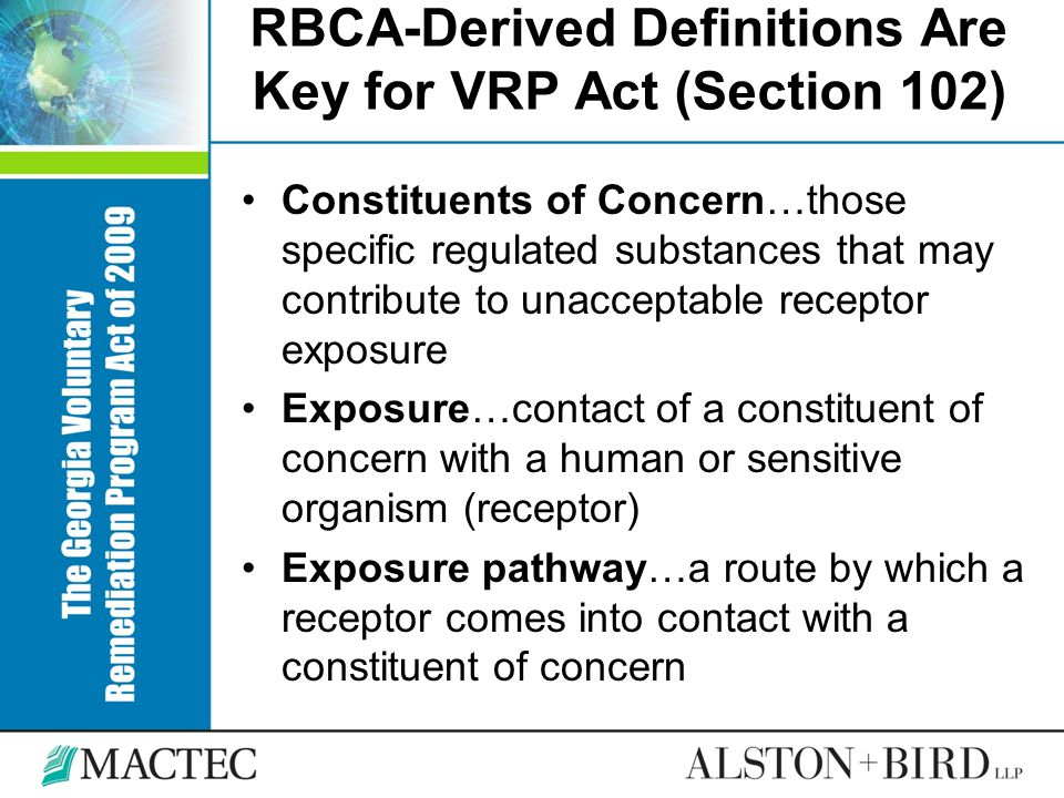 RBCA-Derived Definitions Are Key for VRP Act (Section 102) Constituents of Concern…those specific regulated substances that may contribute to unaccept