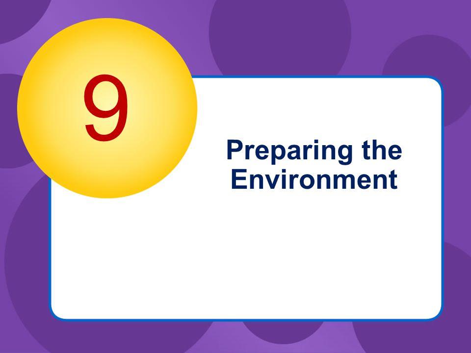 Preparing the Environment 9