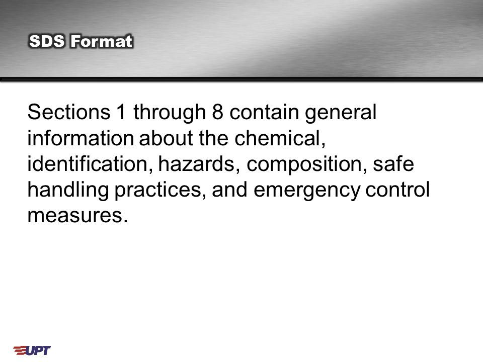 Sections 1 through 8 contain general information about the chemical, identification, hazards, composition, safe handling practices, and emergency control measures.