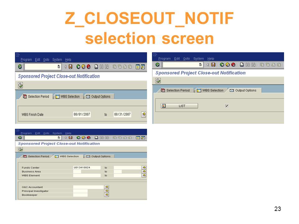 23 Z_CLOSEOUT_NOTIF selection screen