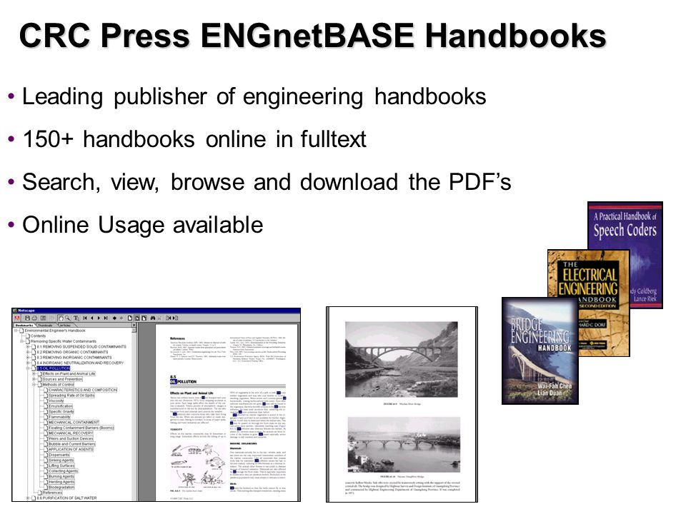 CRC Press ENGnetBASE Handbooks Leading publisher of engineering handbooks 150+ handbooks online in fulltext Search, view, browse and download the PDF's Online Usage available