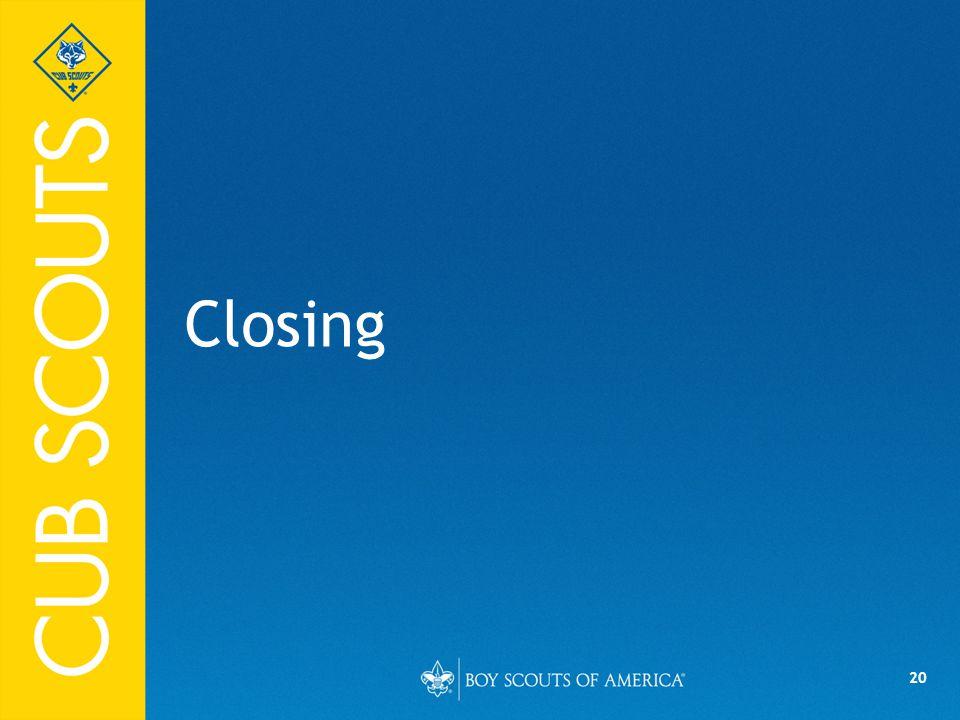 20 Closing