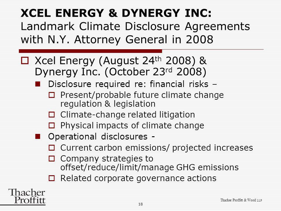 18 Thacher Proffitt & Wood LLP XCEL ENERGY & DYNERGY INC: Landmark Climate Disclosure Agreements with N.Y.