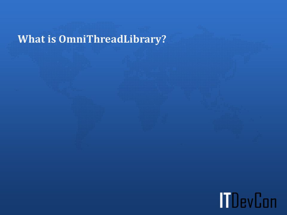 What is OmniThreadLibrary?