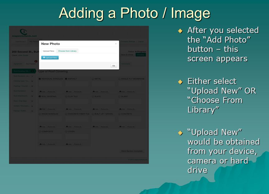 "Adding a Photo / Image  After you selected the ""Add Photo"" button – this screen appears  Either select ""Upload New"" OR ""Choose From Library""  ""Uplo"
