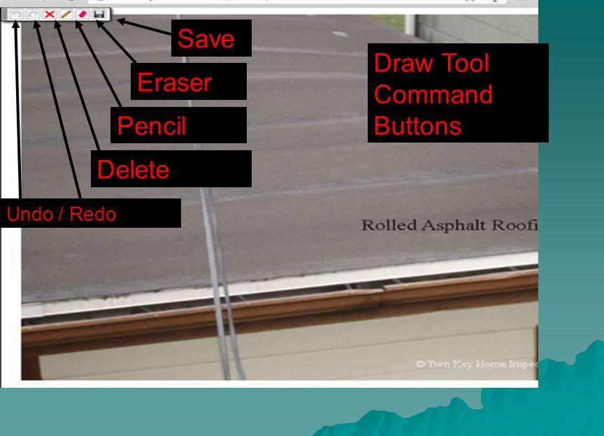 Draw Tool Command Buttons Save Eraser Pencil Delete Undo / Redo