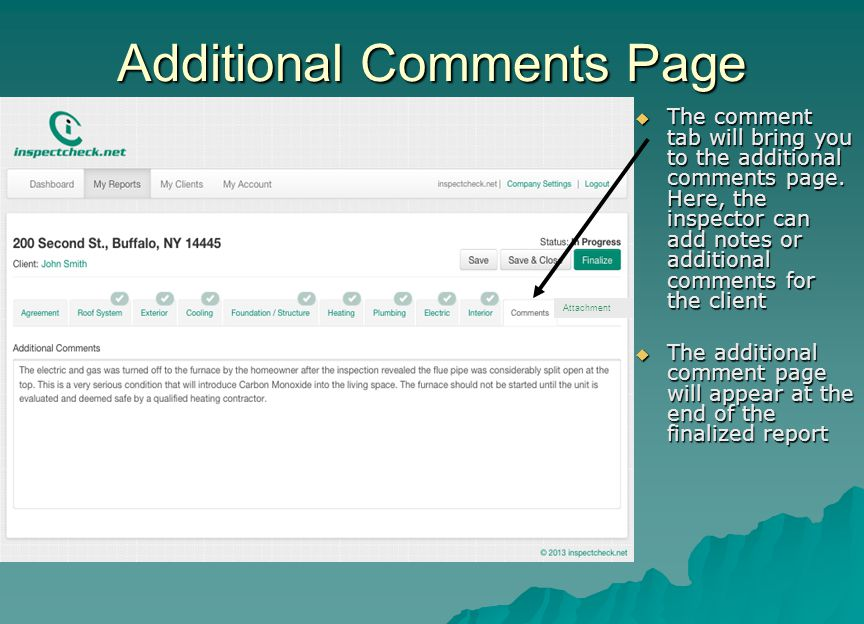 Additional Comments Page  The comment tab will bring you to the additional comments page. Here, the inspector can add notes or additional comments fo