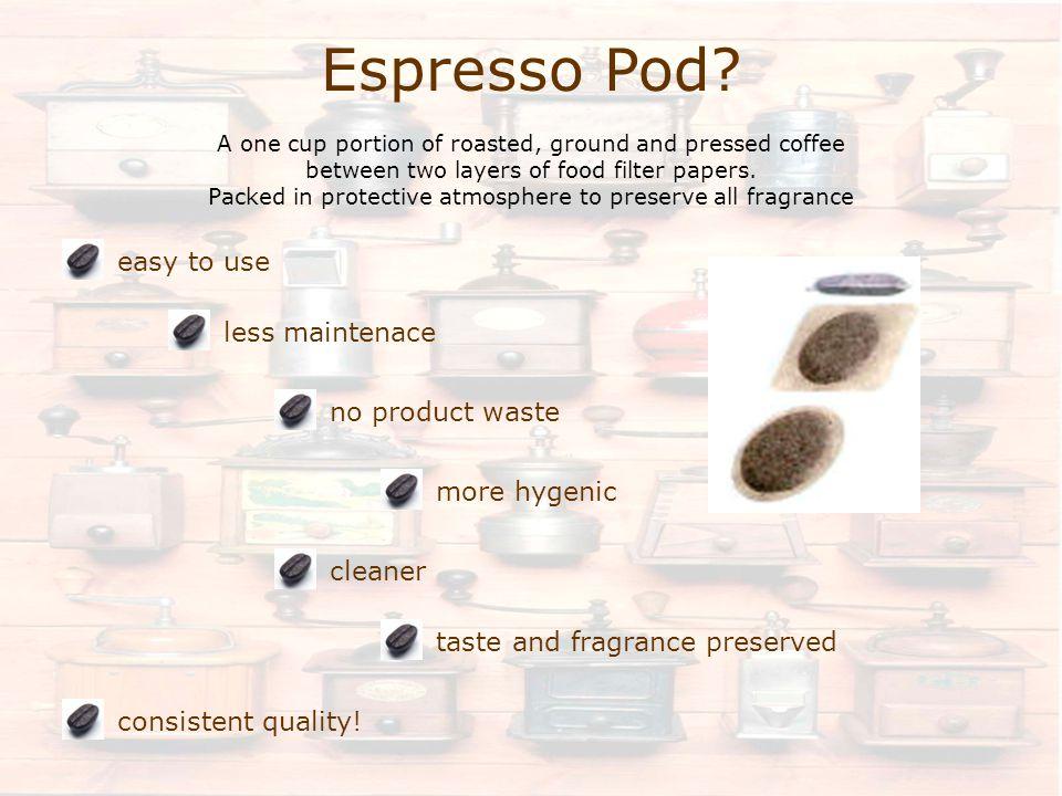 Espresso Pod.