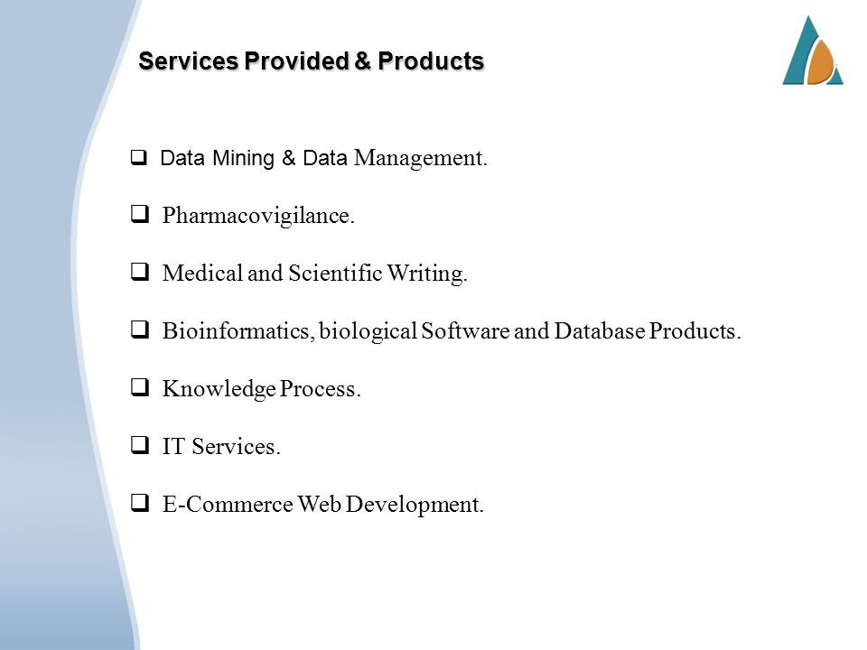Services Provided & Products  Data Mining & Data Management.