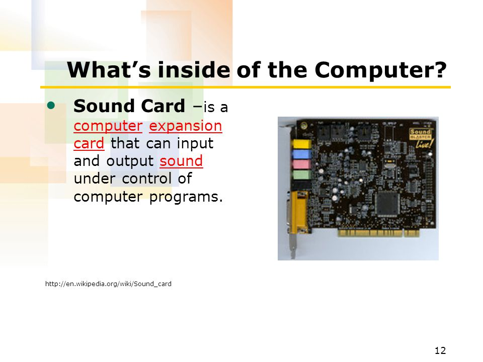 12 What's inside of the Computer.