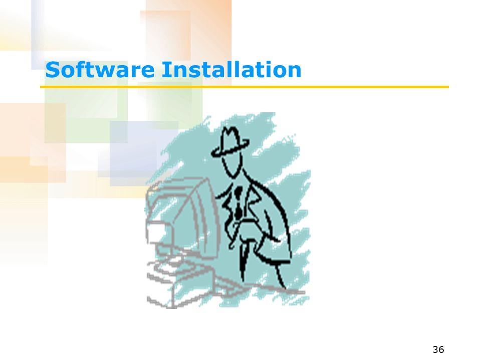 36 Software Installation