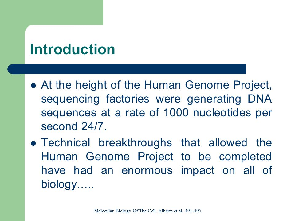 Human Genome Project Goals: ■ identify all the approximate 30,000 genes in human DNA, ■ determine the sequences of the 3 billion chemical base pairs that make up human DNA, ■ store this information in databases, ■ improve tools for data analysis, ■ transfer related technologies to the private sector, and ■ address the ethical, legal, and social issues (ELSI) that may arise from the project.