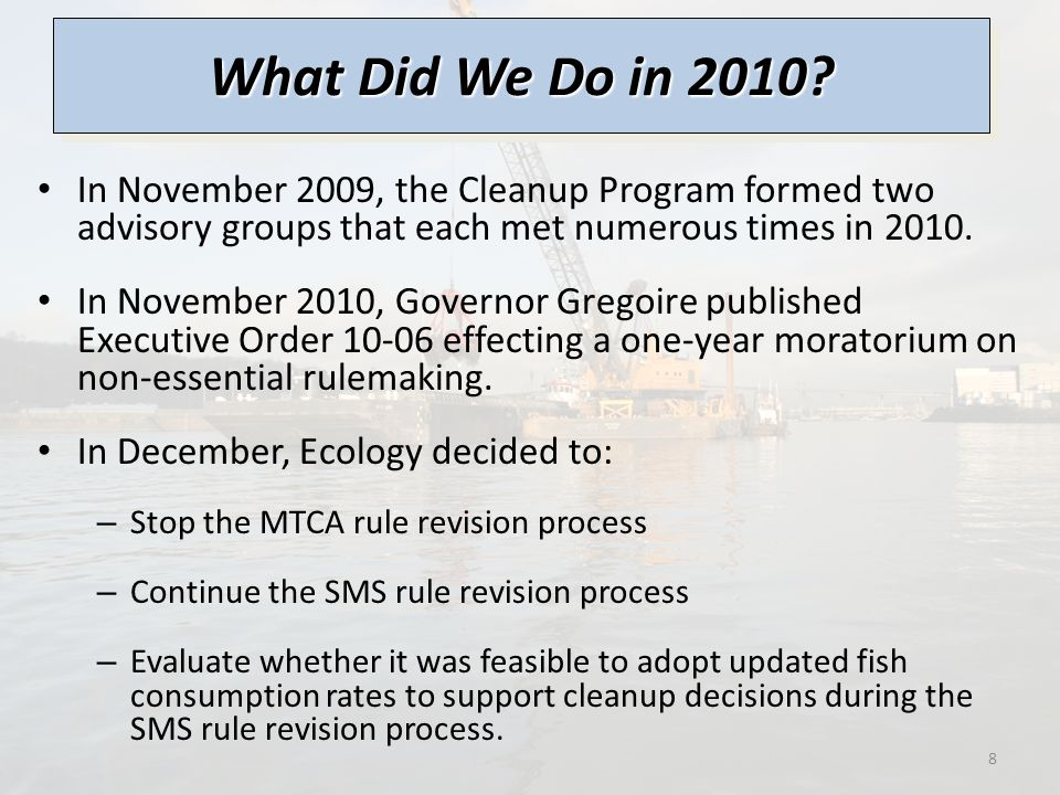 SMS Rule Revisions Moving Forward – 2011/2012 Synchronize SMS and MTCA requirements applicable to sediment cleanup actions.