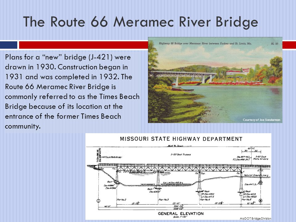 "The Route 66 Meramec River Bridge Plans for a ""new"" bridge (J-421) were drawn in 1930. Construction began in 1931 and was completed in 1932. The Route"