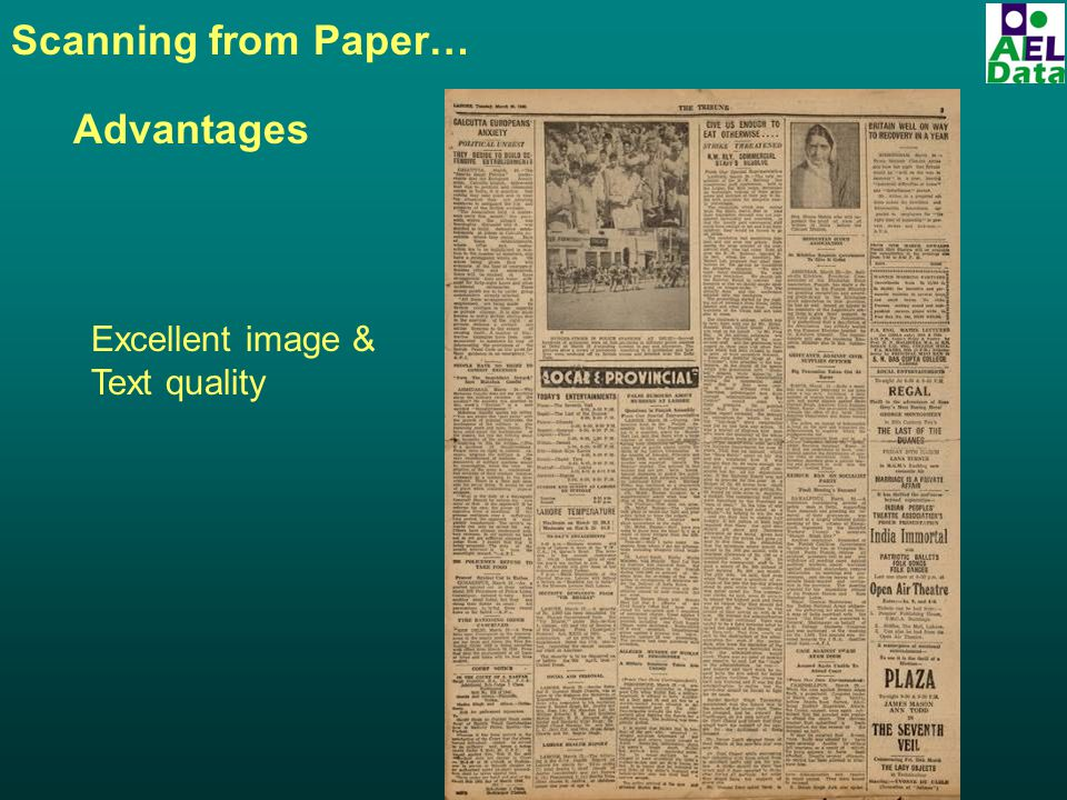 Scanning from Paper… Advantages Excellent image & Text quality