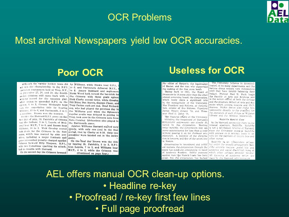 OCR Problems Most archival Newspapers yield low OCR accuracies.