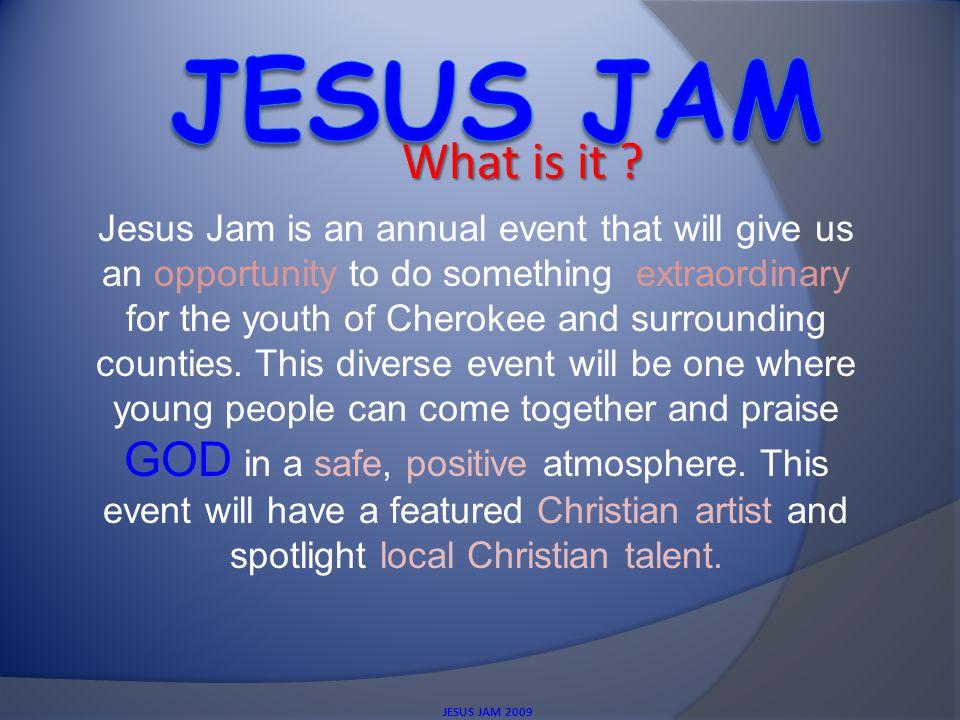 JESUS JAM 2009 WHY .