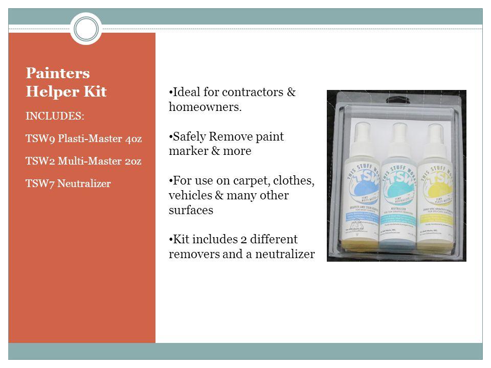 Painters Helper Kit INCLUDES: TSW9 Plasti-Master 4oz TSW2 Multi-Master 2oz TSW7 Neutralizer Ideal for contractors & homeowners.