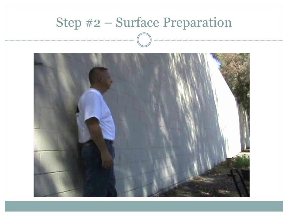 Step #2 – Surface Preparation
