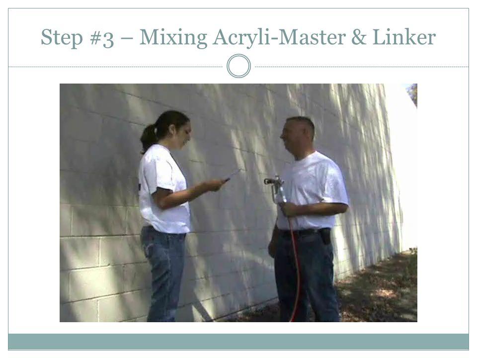 Step #3 – Mixing Acryli-Master & Linker