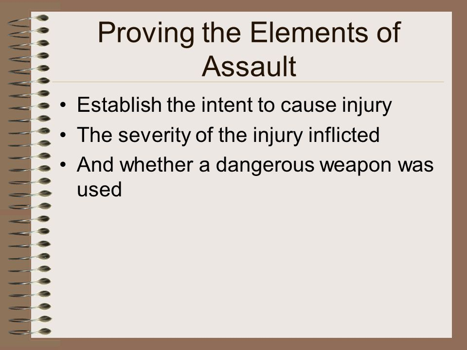 Evidence in Assault Investigation Physical evidence in an assault includes photographs of injuries, clothing of the victim or suspect, weapons, broken objects, bloodstains, hairs, fibers and other signs of an altercation.