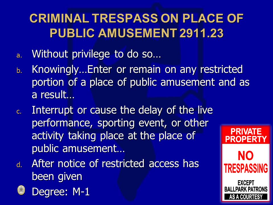 CRIMINAL TRESPASS ON PLACE OF PUBLIC AMUSEMENT 2911.23 a.