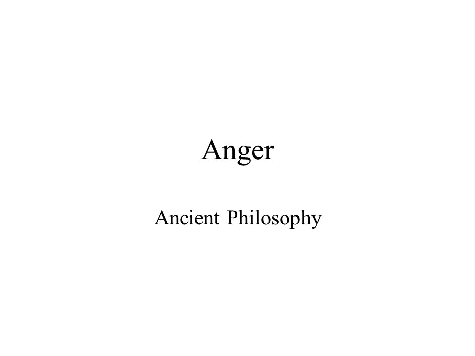 Anger Ancient Philosophy