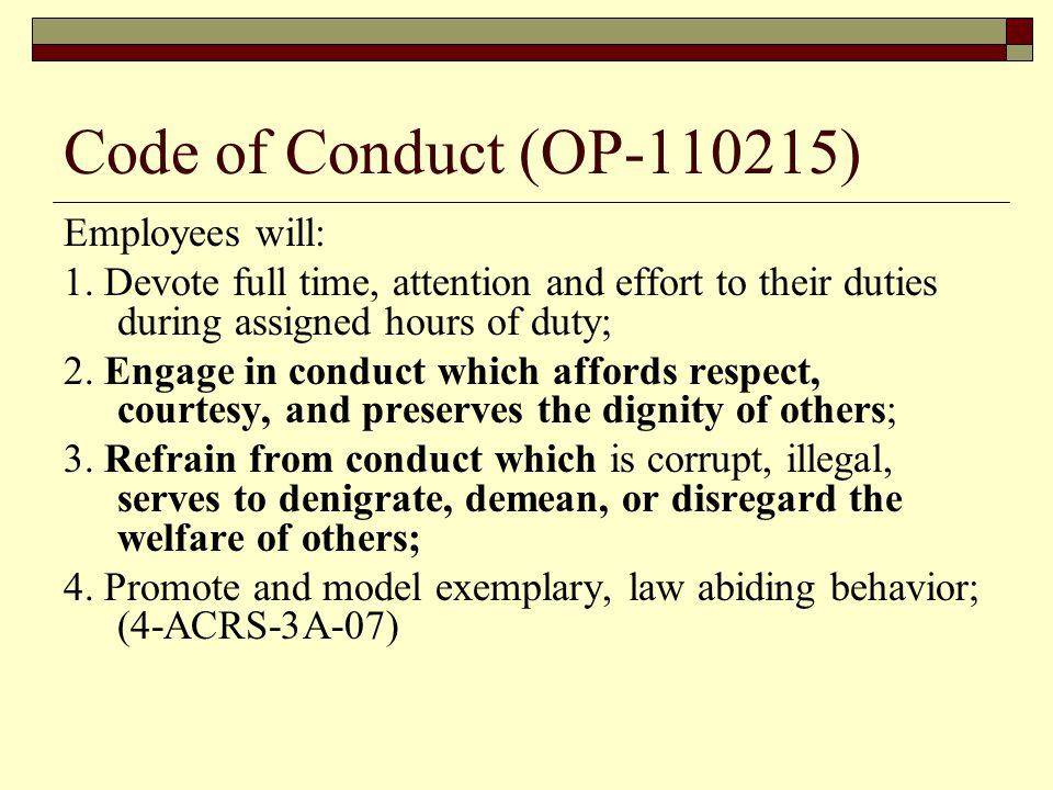 Code of Conduct (OP-110215) Employees will: 1.