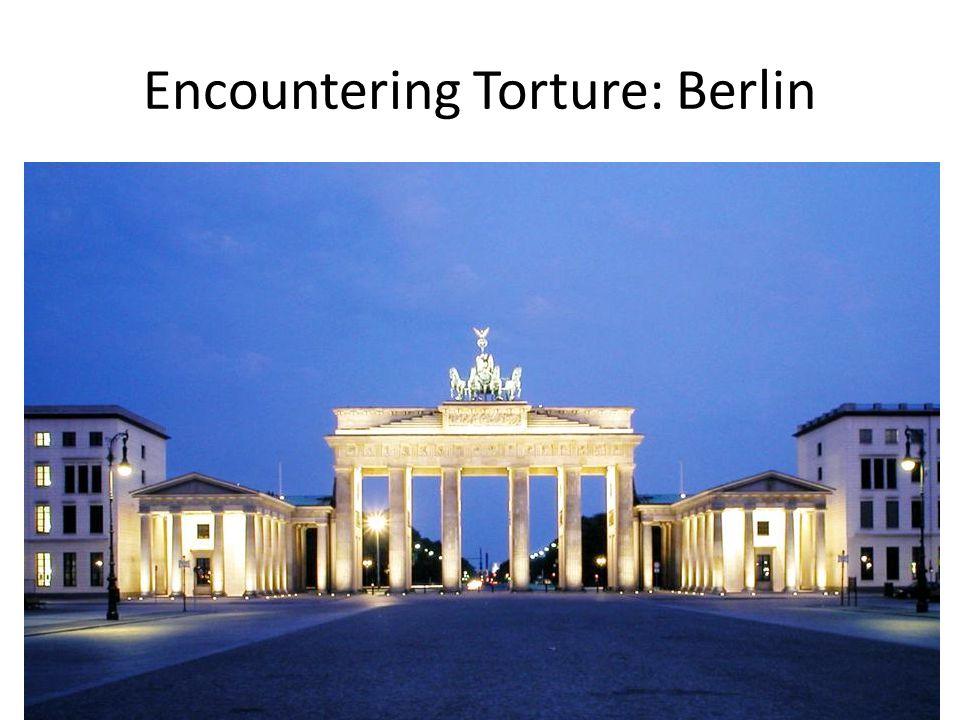 Encountering Torture: Berlin