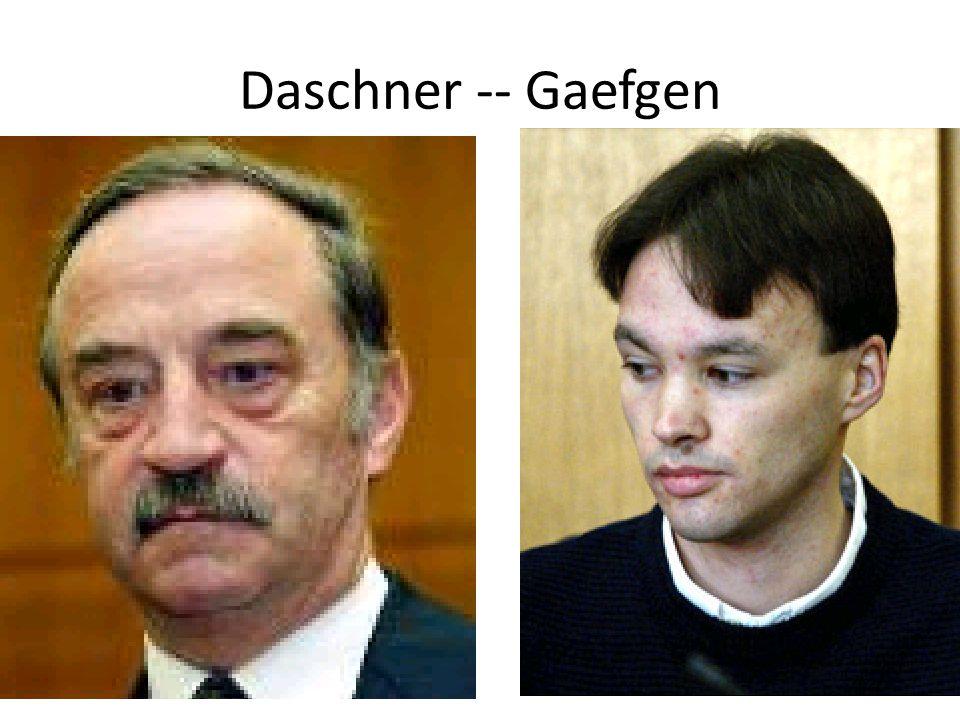 Daschner -- Gaefgen