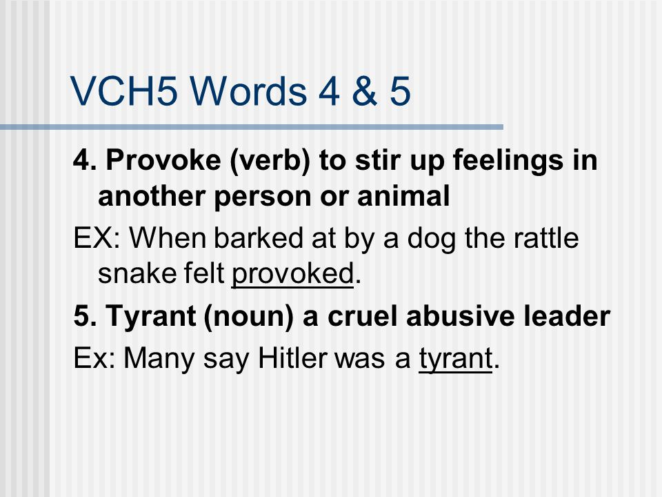 VCH5 Words 4 & 5 4.