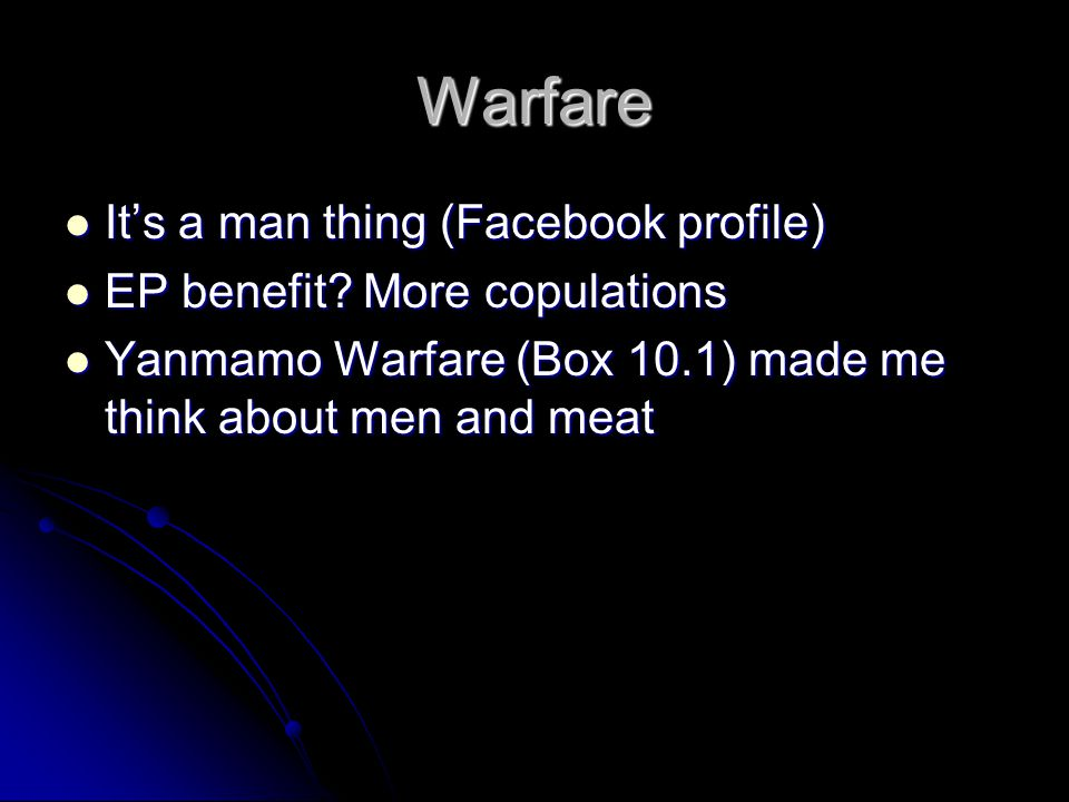 Warfare It's a man thing (Facebook profile) It's a man thing (Facebook profile) EP benefit.