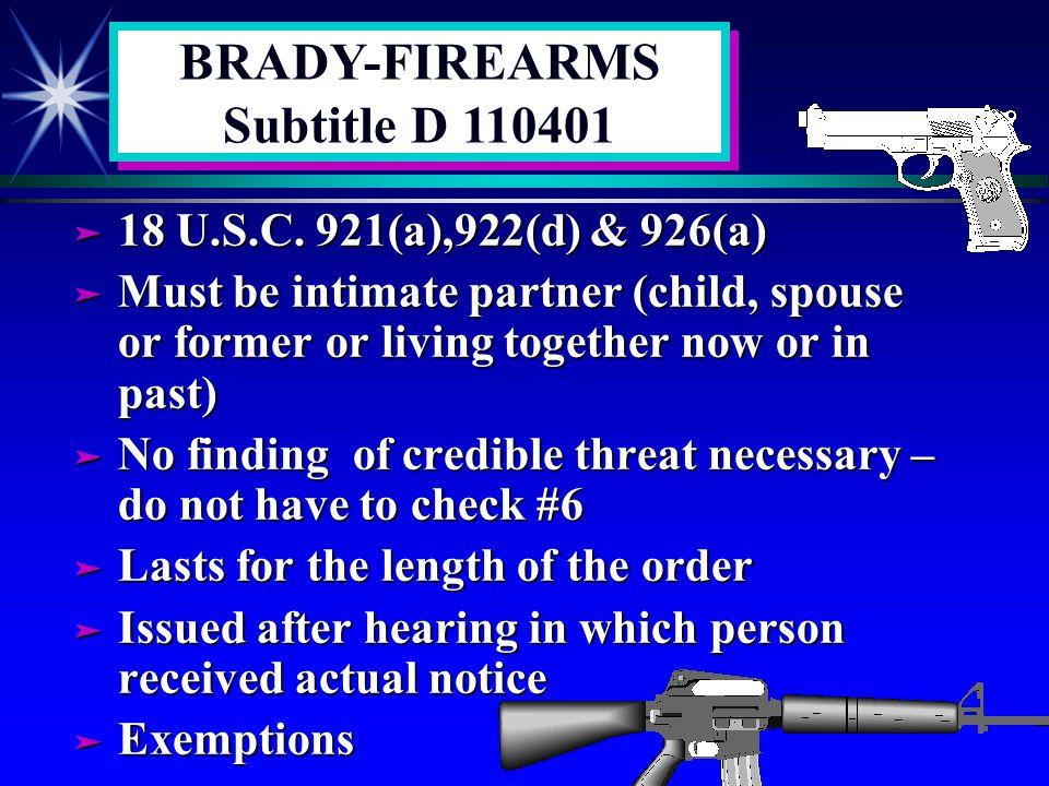 BRADY-FIREARMS Subtitle D 110401 ä 18 U.S.C.