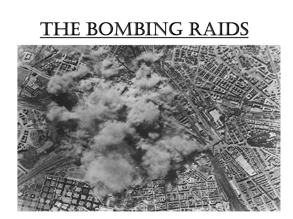 The Bombing Raids