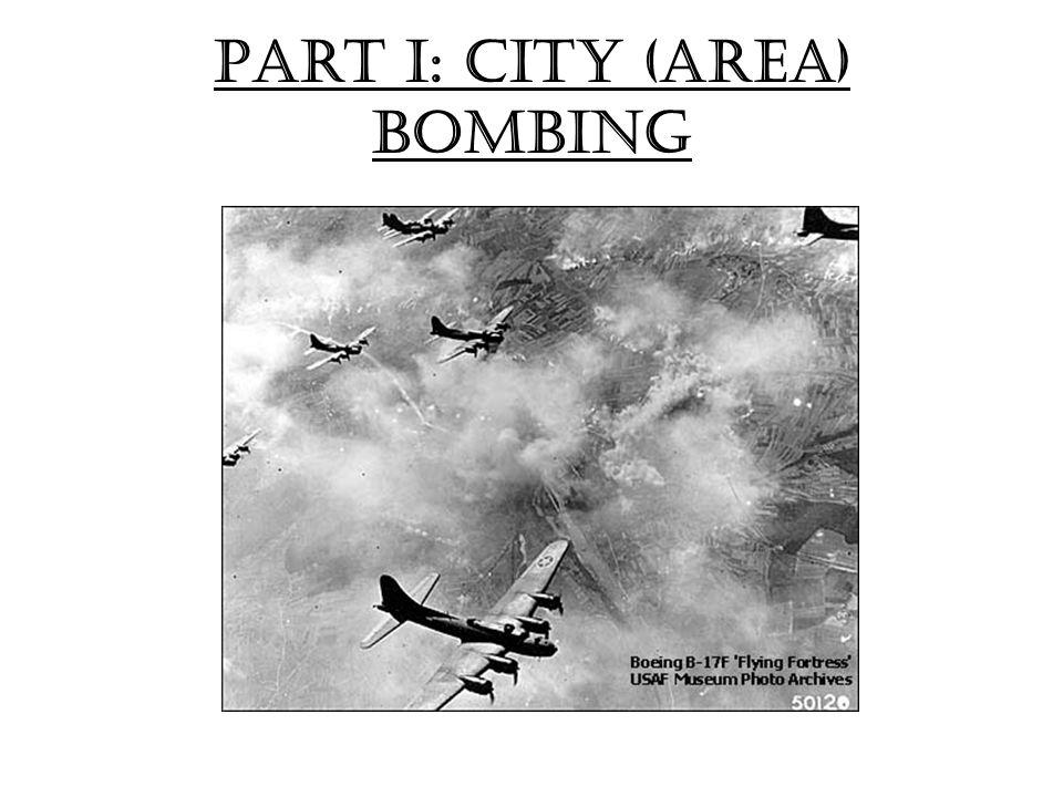 Part I: city (area) Bombing