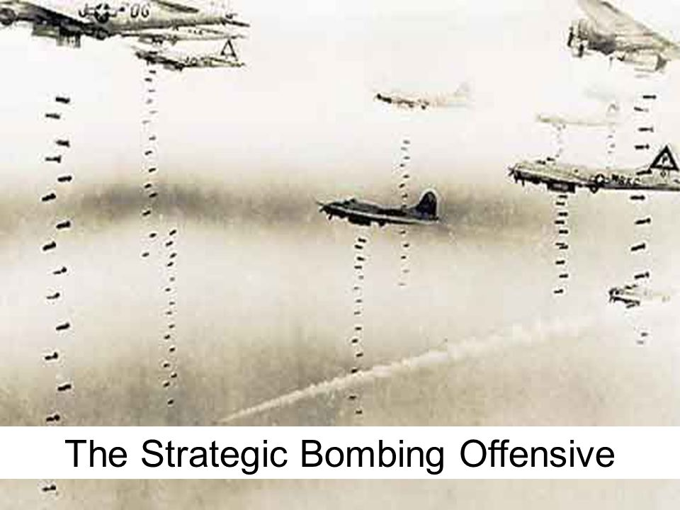 The Strategic Bombing Offensive