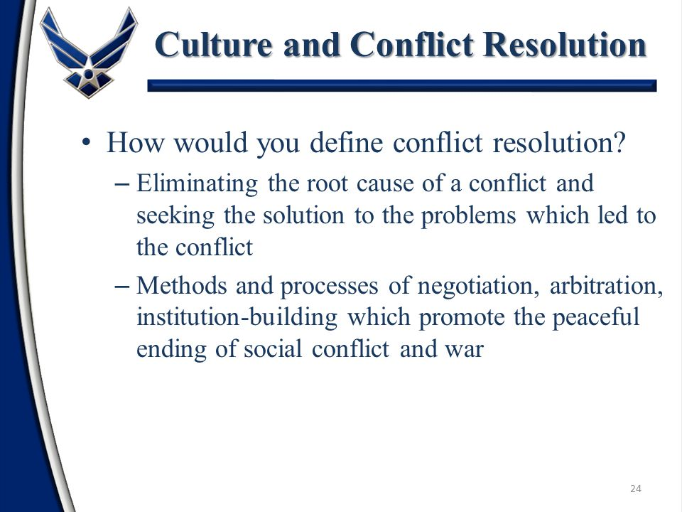 How would you define conflict resolution.