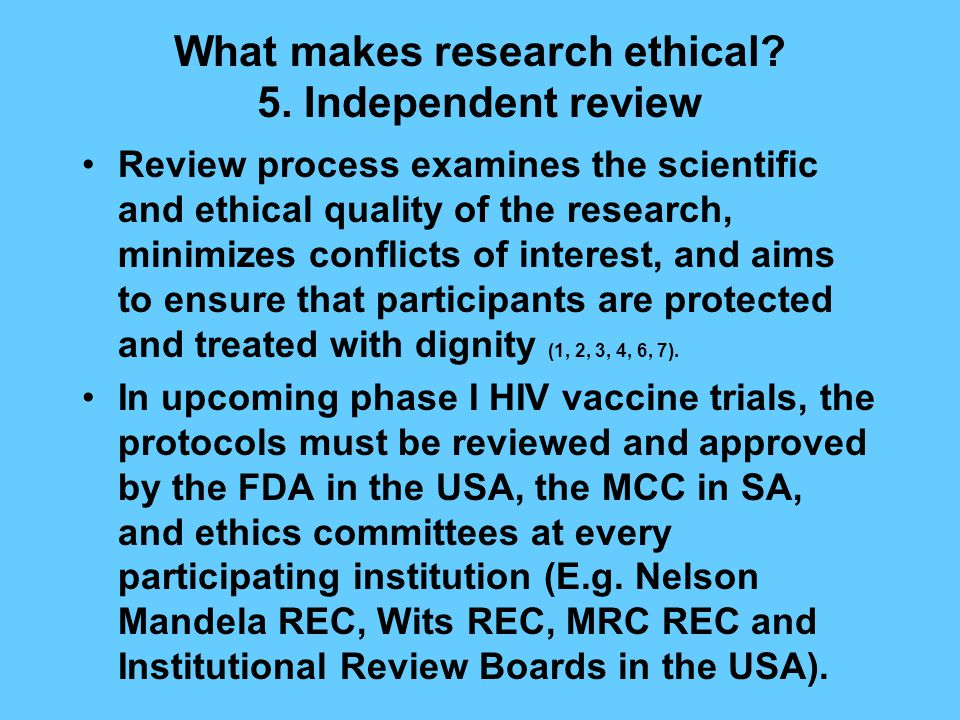 What makes research ethical. 5.