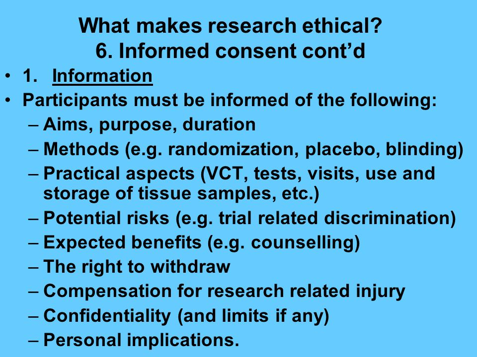 What makes research ethical. 6.